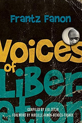 Voices of Liberation - Frantz Fanon